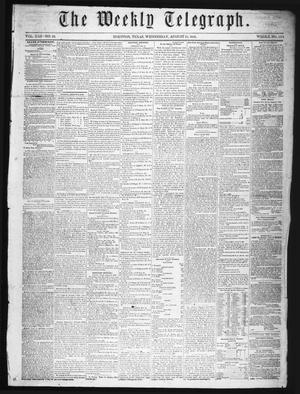 Primary view of object titled 'The Weekly Telegraph (Houston, Tex.), Vol. 22, No. 22, Ed. 1 Wednesday, August 13, 1856'.