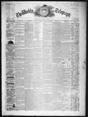 Primary view of object titled 'The Weekly Telegraph (Houston, Tex.), Vol. 22, No. 38, Ed. 1 Wednesday, December 10, 1856'.