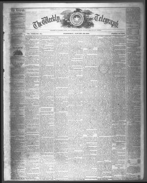 Primary view of The Weekly Telegraph (Houston, Tex.), Vol. 23, No. 44, Ed. 1 Wednesday, January 20, 1858