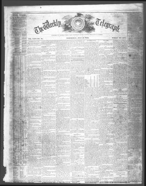Primary view of object titled 'The Weekly Telegraph (Houston, Tex.), Vol. 24, No. 18, Ed. 1 Wednesday, July 21, 1858'.