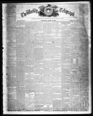 Primary view of The Weekly Telegraph (Houston, Tex.), Vol. 25, No. 5, Ed. 1 Wednesday, April 20, 1859