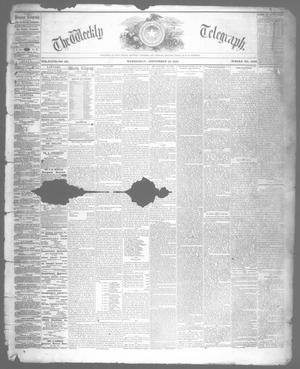Primary view of object titled 'The Weekly Telegraph (Houston, Tex.), Vol. 27, No. 26, Ed. 1 Wednesday, September 11, 1861'.