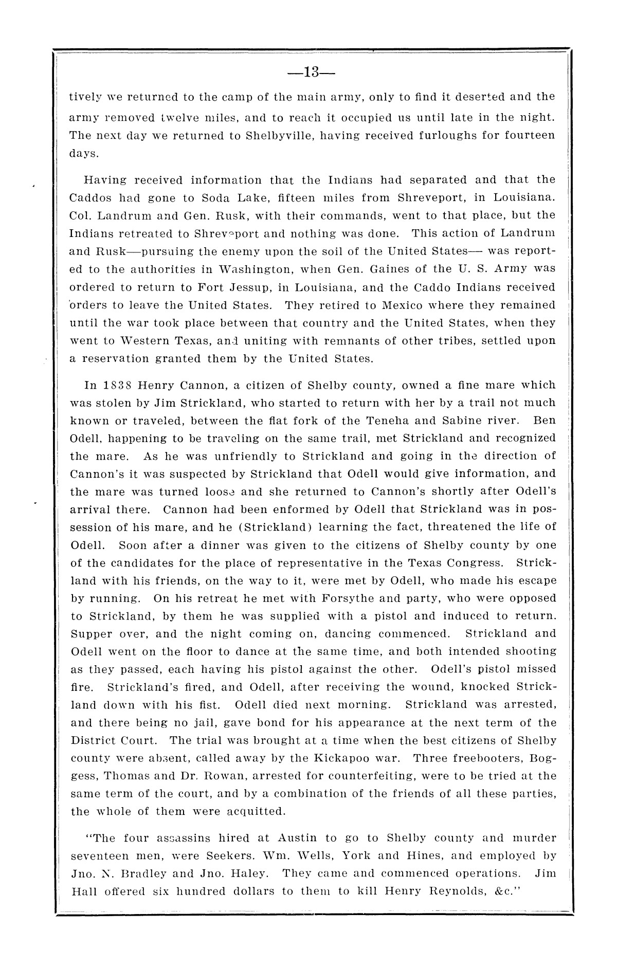 History of the regulators and moderators and the Shelby County war in 1841 and 1842, in the republic of Texas, with facts and incidents in the early history of the republic and state, from 1837 to the annexation, together with incidents of frontier life and Indian troubles, and the war on the reserve in Young County in 1857                                                                                                      [Sequence #]: 15 of 42