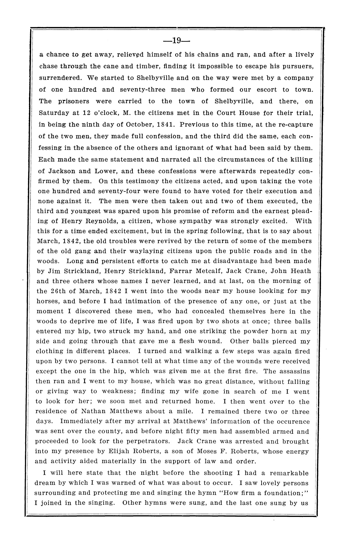 History of the regulators and moderators and the Shelby County war in 1841 and 1842, in the republic of Texas, with facts and incidents in the early history of the republic and state, from 1837 to the annexation, together with incidents of frontier life and Indian troubles, and the war on the reserve in Young County in 1857                                                                                                      [Sequence #]: 21 of 42