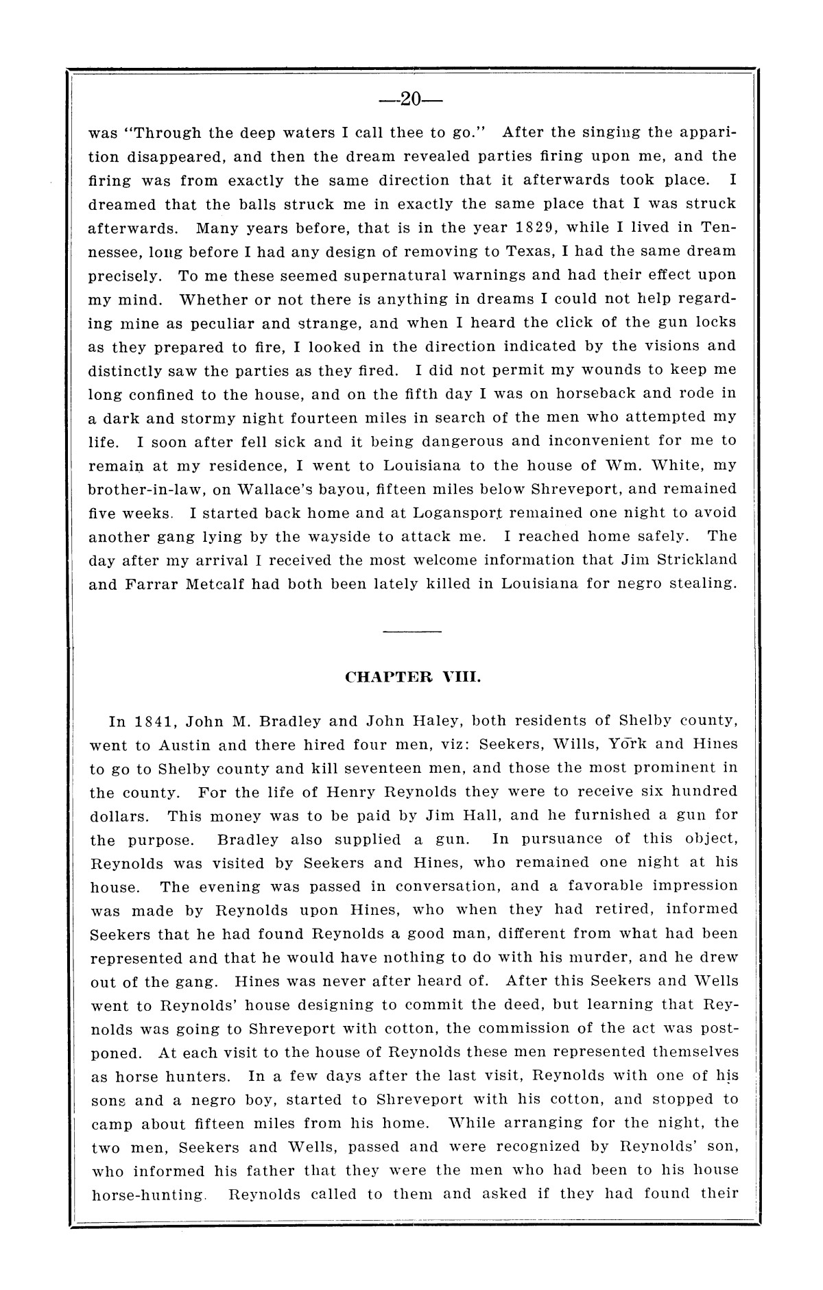 History of the regulators and moderators and the Shelby County war in 1841 and 1842, in the republic of Texas, with facts and incidents in the early history of the republic and state, from 1837 to the annexation, together with incidents of frontier life and Indian troubles, and the war on the reserve in Young County in 1857                                                                                                      [Sequence #]: 22 of 42