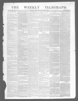 Primary view of object titled 'The Weekly Telegraph (Houston, Tex.), Vol. 28, No. 34, Ed. 1 Wednesday, November 5, 1862'.