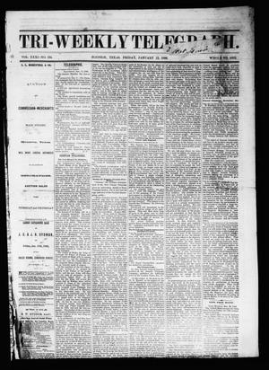Tri-Weekly Telegraph (Houston, Tex.), Vol. 31, No. 134, Ed. 1 Friday, January 12, 1866