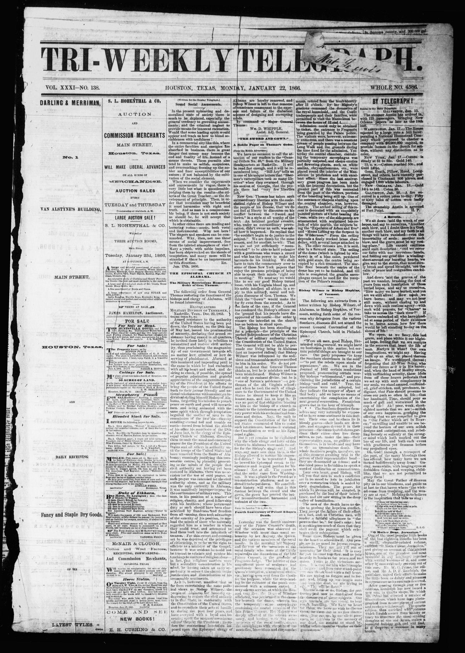 Tri-Weekly Telegraph (Houston, Tex.), Vol. 31, No. 138, Ed. 1 Monday, January 22, 1866                                                                                                      [Sequence #]: 1 of 6
