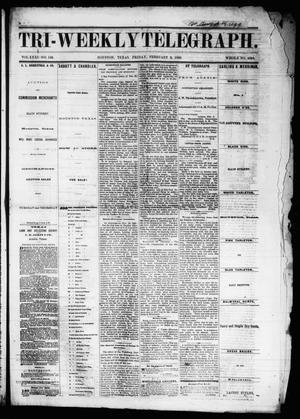 Primary view of object titled 'Tri-Weekly Telegraph (Houston, Tex.), Vol. 31, No. 146, Ed. 1 Friday, February 9, 1866'.