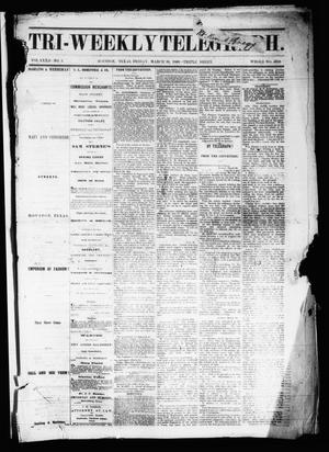 Primary view of object titled 'Tri-Weekly Telegraph (Houston, Tex.), Vol. 32, No. 3, Ed. 1 Friday, March 30, 1866'.