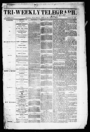Primary view of object titled 'Tri-Weekly Telegraph (Houston, Tex.), Vol. 32, No. 9, Ed. 1 Friday, April 13, 1866'.