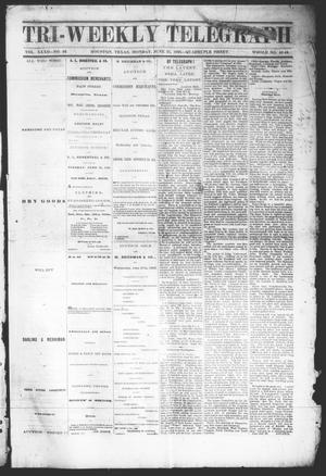 Primary view of object titled 'Tri-Weekly Telegraph (Houston, Tex.), Vol. 32, No. 43, Ed. 1 Monday, June 25, 1866'.