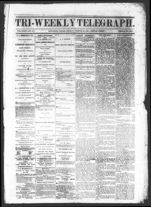 Primary view of Tri-Weekly Telegraph (Houston, Tex.), Vol. 32, No. 161, Ed. 1 Friday, March 29, 1867