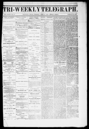 Tri-Weekly Telegraph (Houston, Tex.), Vol. 33, No. 12, Ed. 1 Monday, April 15, 1867