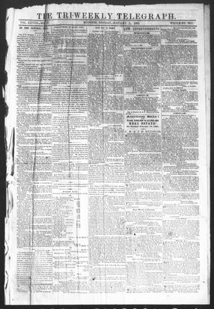 Primary view of object titled 'The Tri-Weekly Telegraph (Houston, Tex.), Vol. 28, No. 126, Ed. 1 Monday, January 5, 1863'.