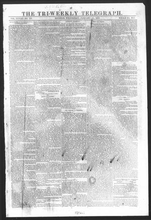 Primary view of The Tri-Weekly Telegraph (Houston, Tex.), Vol. 28, No. 130, Ed. 1 Wednesday, January 14, 1863