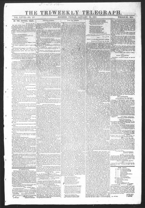 Primary view of object titled 'The Tri-Weekly Telegraph (Houston, Tex.), Vol. 28, No. 137, Ed. 1 Friday, January 30, 1863'.