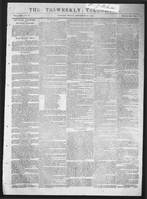 Primary view of object titled 'The Tri-Weekly Telegraph (Houston, Tex.), Vol. 29, No. 81, Ed. 1 Friday, September 25, 1863'.
