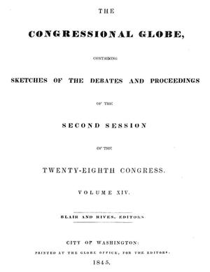 Primary view of object titled 'The Congressional Globe, Volume 14: Twenty-Eighth Congress, Second Session'.