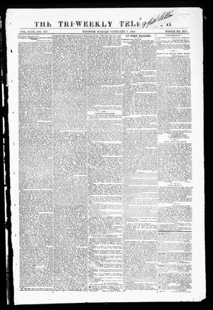 Primary view of object titled 'The Tri-Weekly Telegraph (Houston, Tex.), Vol. 29, No. 136, Ed. 1 Monday, February 1, 1864'.