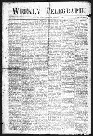 Primary view of object titled 'Weekly Telegraph (Houston, Tex.), Vol. 34, No. 27, Ed. 1 Thursday, October 8, 1868'.
