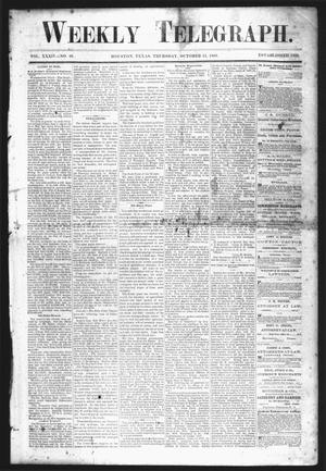 Primary view of object titled 'Weekly Telegraph (Houston, Tex.), Vol. 34, No. 28, Ed. 1 Thursday, October 15, 1868'.