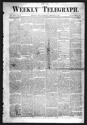 Primary view of Weekly Telegraph (Houston, Tex.), Vol. 34, No. 43, Ed. 1 Thursday, February 11, 1869