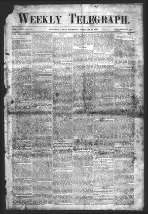 Primary view of object titled 'Weekly Telegraph (Houston, Tex.), Vol. 34, No. 45, Ed. 1 Thursday, February 25, 1869'.