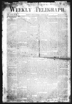 Primary view of object titled 'Weekly Telegraph (Houston, Tex.), Vol. 34, No. 48, Ed. 1 Thursday, March 25, 1869'.