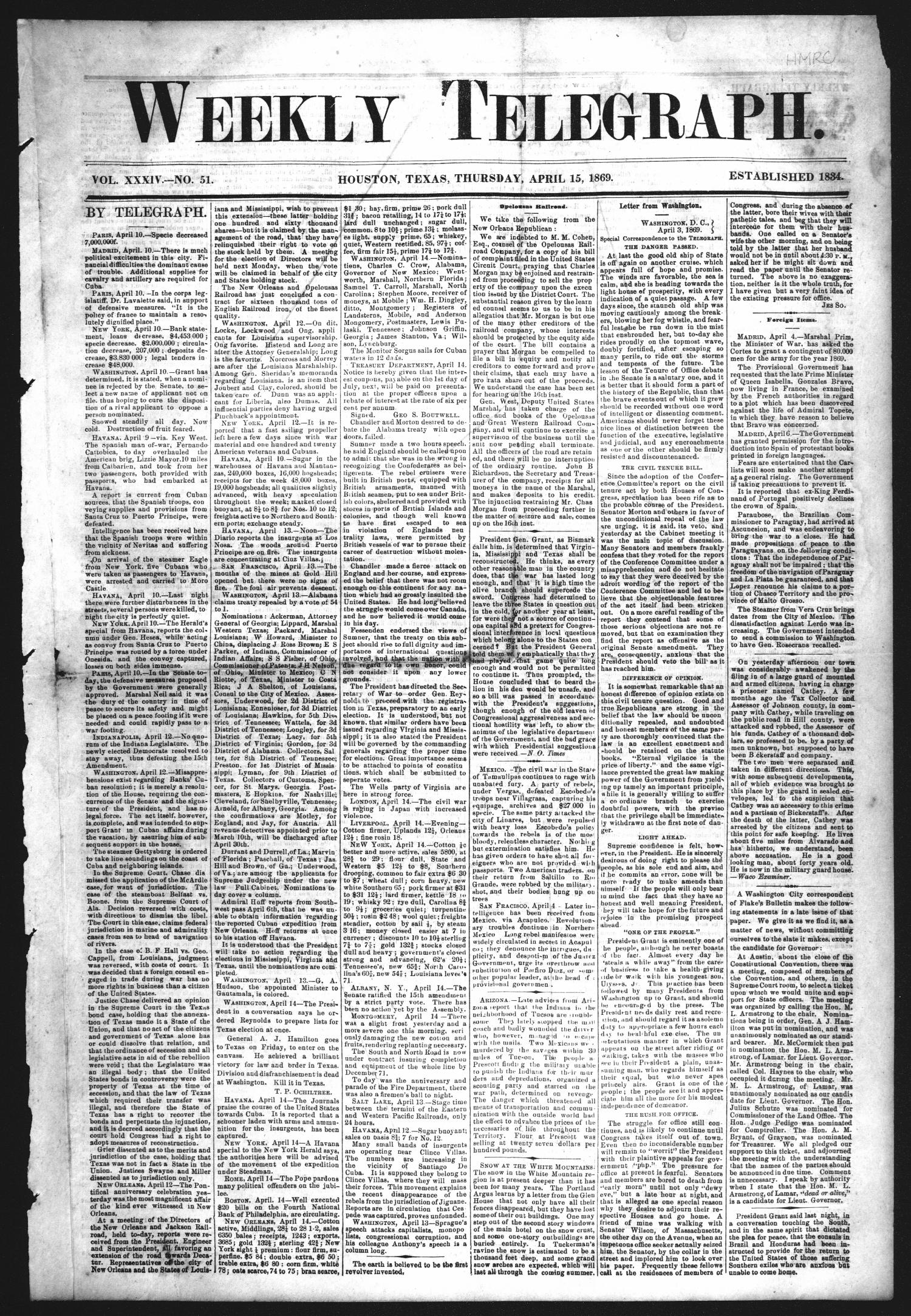 Weekly Telegraph (Houston, Tex.), Vol. 34, No. 51, Ed. 1 Thursday, April 15, 1869                                                                                                      [Sequence #]: 1 of 8