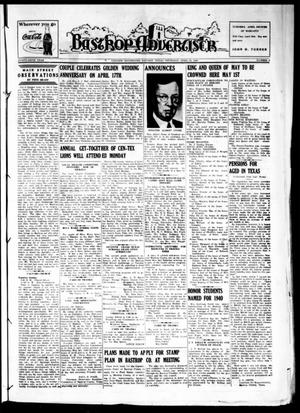 Primary view of object titled 'Bastrop Advertiser (Bastrop, Tex.), Vol. 87, No. 6, Ed. 1 Thursday, April 25, 1940'.