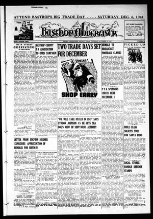 Primary view of object titled 'Bastrop Advertiser (Bastrop, Tex.), Vol. 88, No. 36, Ed. 1 Thursday, November 27, 1941'.