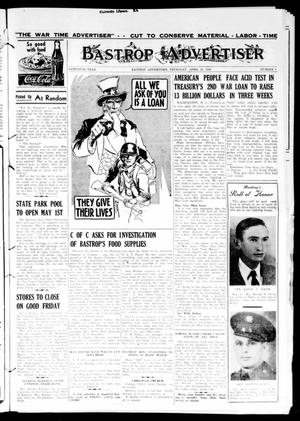 Primary view of object titled 'Bastrop Advertiser (Bastrop, Tex.), Vol. 90, No. 4, Ed. 1 Thursday, April 15, 1943'.