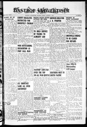 Primary view of object titled 'Bastrop Advertiser (Bastrop, Tex.), Vol. 91, No. 20, Ed. 1 Thursday, August 3, 1944'.