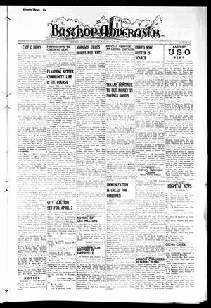 Primary view of object titled 'Bastrop Advertiser (Bastrop, Tex.), Vol. 92, No. 52, Ed. 1 Thursday, March 14, 1946'.