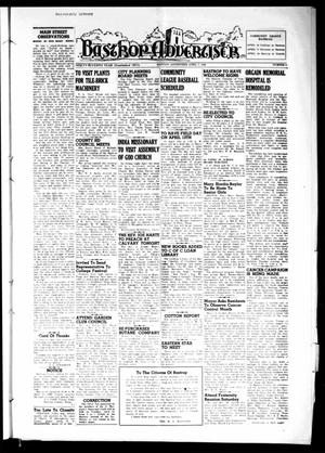 Primary view of object titled 'Bastrop Advertiser (Bastrop, Tex.), Vol. 97, No. 6, Ed. 1 Thursday, April 7, 1949'.