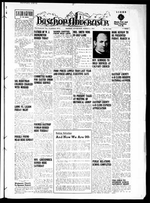 Primary view of object titled 'Bastrop Advertiser (Bastrop, Tex.), Vol. 100, No. 1, Ed. 1 Thursday, March 6, 1952'.