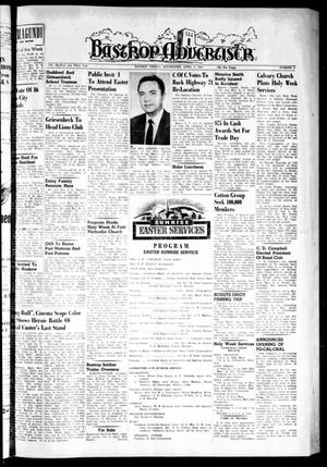 Primary view of object titled 'Bastrop Advertiser (Bastrop, Tex.), Vol. 103, No. 6, Ed. 1 Thursday, April 7, 1955'.