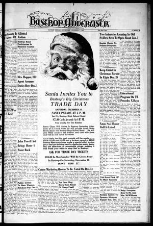 Primary view of object titled 'Bastrop Advertiser (Bastrop, Tex.), Vol. 103, No. 41, Ed. 1 Thursday, December 8, 1955'.