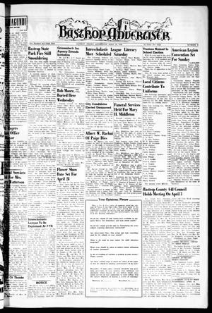 Primary view of object titled 'Bastrop Advertiser (Bastrop, Tex.), Vol. 106, No. 6, Ed. 1 Thursday, April 10, 1958'.
