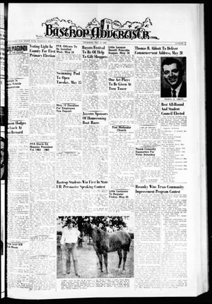 Primary view of object titled 'Bastrop Advertiser (Bastrop, Tex.), Vol. 110, No. 11, Ed. 1 Thursday, May 10, 1962'.