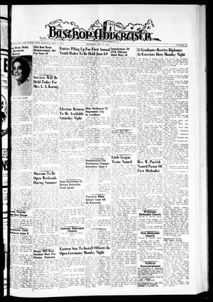 Primary view of object titled 'Bastrop Advertiser (Bastrop, Tex.), Vol. 110, No. 14, Ed. 1 Thursday, May 31, 1962'.