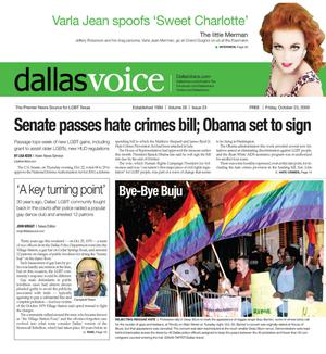 Primary view of object titled 'Dallas Voice (Dallas, Tex.), Vol. 26, No. 23, Ed. 1 Friday, October 23, 2009'.