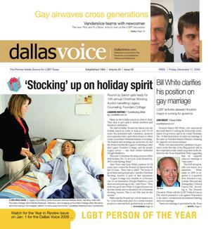 Dallas Voice (Dallas, Tex.), Vol. 26, No. 30, Ed. 1 Friday, December 11, 2009