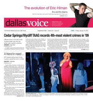 Dallas Voice (Dallas, Tex.), Vol. 26, No. 35, Ed. 1 Friday, January 15, 2010