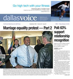 Dallas Voice (Dallas, Tex.), Vol. 26, No. 40, Ed. 1 Friday, February 19, 2010