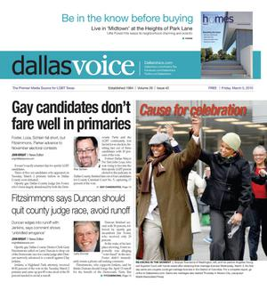 Dallas Voice (Dallas, Tex.), Vol. 26, No. 42, Ed. 1 Friday, March 5, 2010