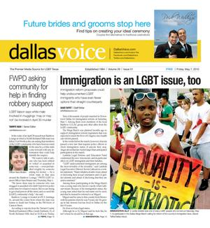 Dallas Voice (Dallas, Tex.), Vol. 26, No. 51, Ed. 1 Friday, May 7, 2010