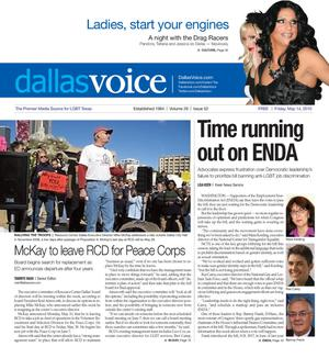 Primary view of object titled 'Dallas Voice (Dallas, Tex.), Vol. 26, No. 52, Ed. 1 Friday, May 14, 2010'.