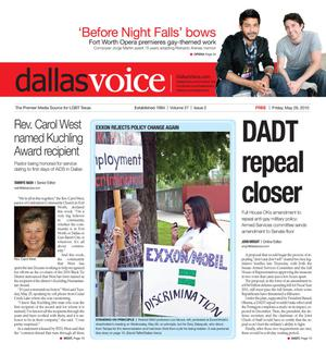 Primary view of object titled 'Dallas Voice (Dallas, Tex.), Vol. 27, No. 2, Ed. 1 Friday, May 28, 2010'.